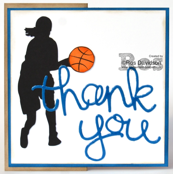 Stampin' Up! basketball thank you card for basketball coach, hello you thinlits, big shot, basketball, thank you card, silhouette