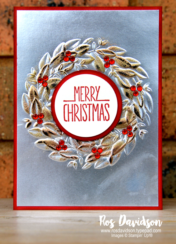 Stampin up, blog hop, heart of christmas, Christmas cards, Melbourne Australia, card ideas, better together, tarnished foil, seasonal wreath embossing folder, big shot