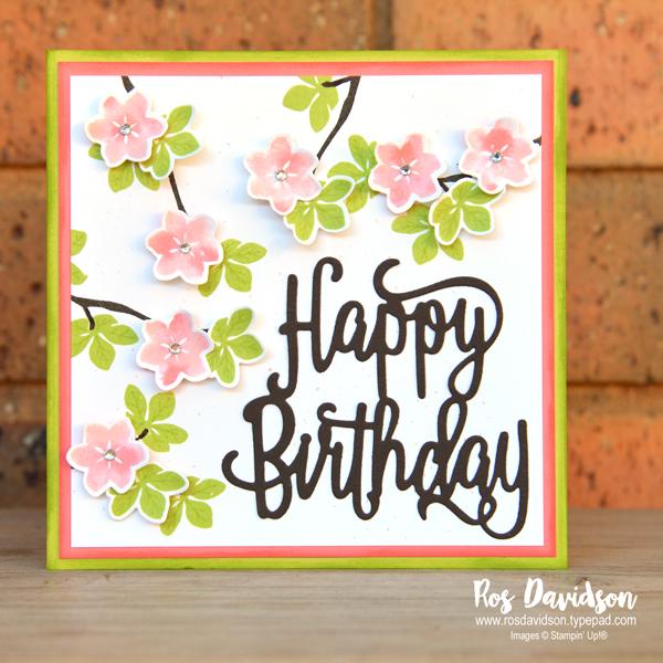 Stampin' Up!, happy birthday, colourful seasons stamp set, big shot, seasonal layers thinlits, custom order, cherry blossoms, baby wipe technique