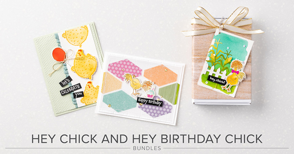 Hey-Chick-and-Hey-Birthday-Chick-Bundles_Header-Image_With-Text-600